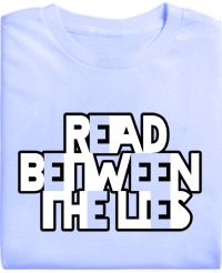 Read Between the Lies Organic T-Shirt