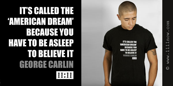 American Dream - George Carlin Quote on Organic T-Shirt