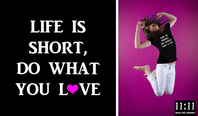 Life is Short, Do What You Love - T-Shirts & Gifts