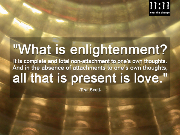 What is enlightenment? Teal Scott Quote