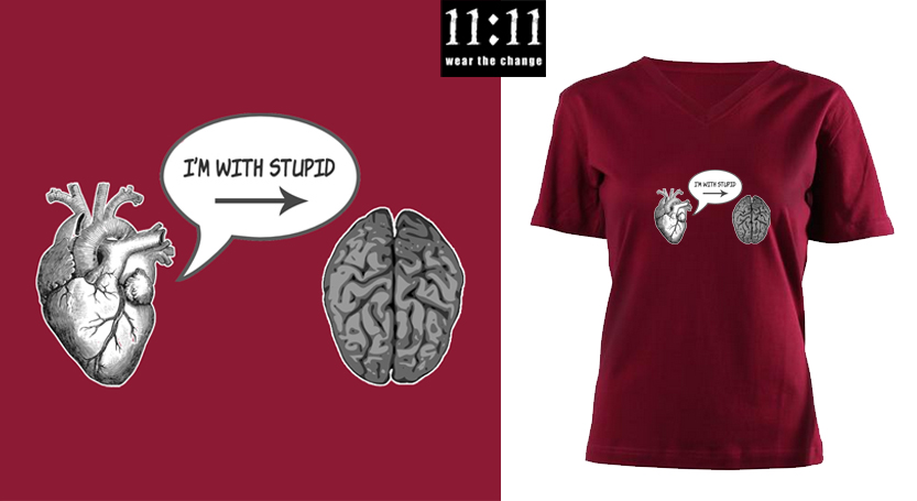 I'm with Stupid T-Shirt (Heart to Brain)