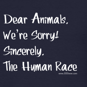 Dear Animals, We're Sorry Tee