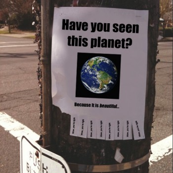 Have you seen this planet? Because it's beautiful / Street flyer