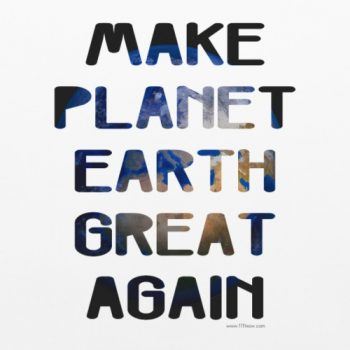 Make Planet Earth Great Again Tee