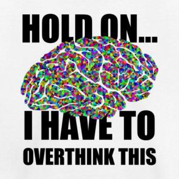 overthink tee