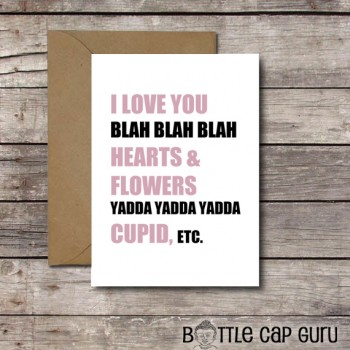 I Love You Blah Blah Blah - Sarcastic Valentine's Day Card