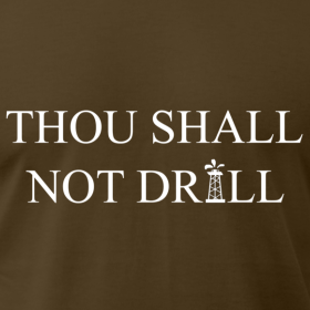 Thou Shall Not Drill Tee
