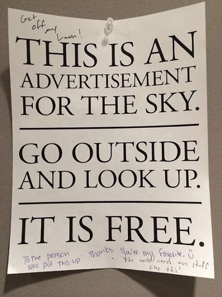 This is an advertisement for the sky. Go outside and look up. It is free.