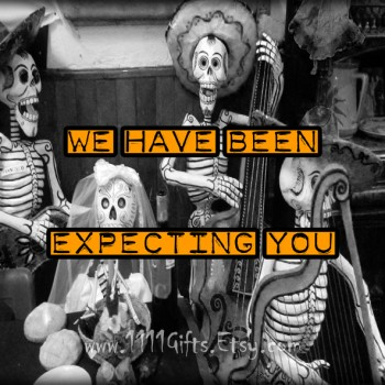 "Printable 8x10 Halloween Poster: ""We Have Been Expecting You"" Instant Download"