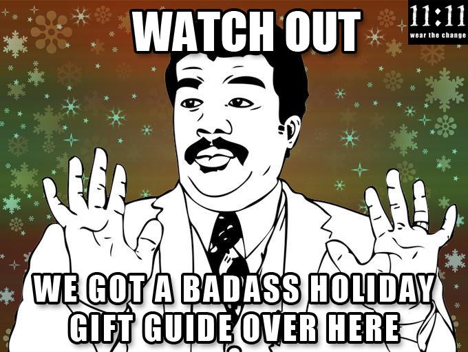 Badass Gift Guide