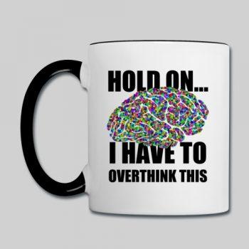 overthink mug