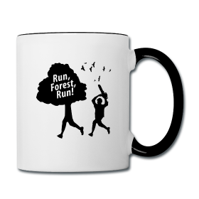 """Run Forest Run"" Humor Mug"