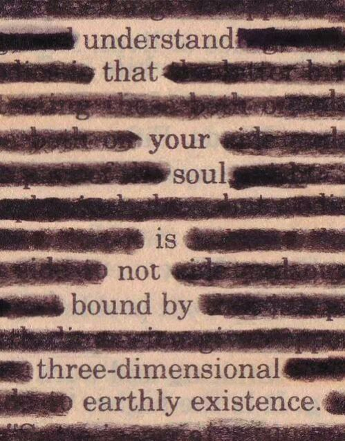 Understand that your soul is not bound by three-dimensional earthly existence.