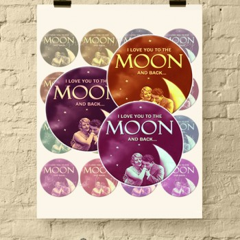 I Love You to the Moon and Back * Vintage 2 Inch Round Digital Collage Sheet for Jewelry and Crafts