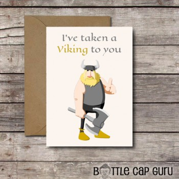 I've Taken a Viking to You - Printable Valentine's Day Card