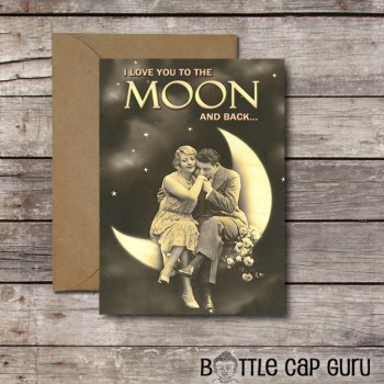 I Love You to the Moon and Back - Romantic Vintage Card