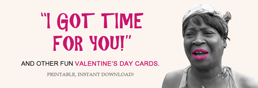 Download Funny Valentine\'s Day Cards & Printables for Him or Her