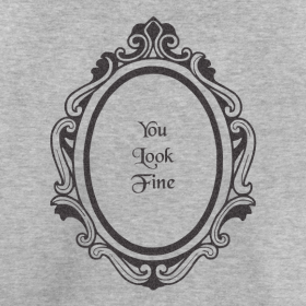 You Look Fine T-Shirts & Gifts