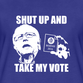 shut-up-and-take-my-vote-bernie-sanders_design